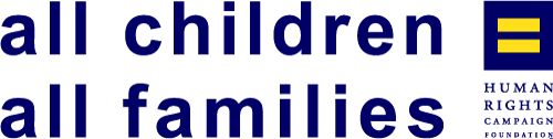 All Families All Children Human Rights Campaign Foundation